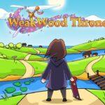 WeakWood Throne iOS Free Download
