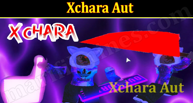 Xchara Aut 2021 - (September) Know The Exciting Details!
