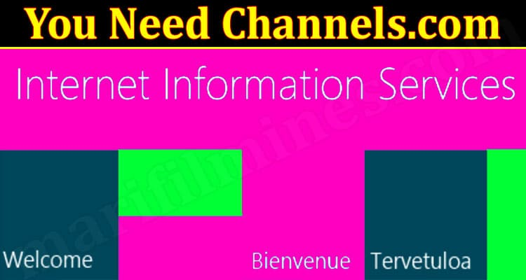 You Need Channels.com (September 2021) Get Detailed Insight!