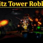Blitz Tower Roblox (October 2021) Game Updates And Rewards!
