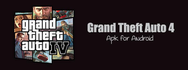 Grand Theft Auto IV Mod Apk Torrent (October 2021) Install Detail
