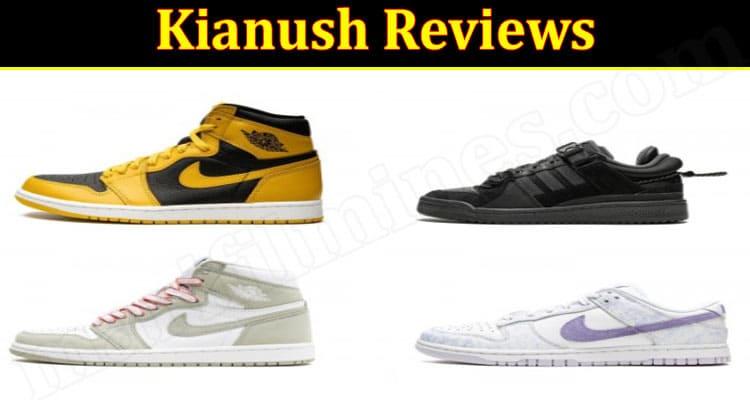 Is Kianush Legit (October 2021) Read Reliable Reviews Here!