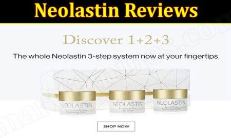 Is Neolastin Legit (October 2021) Check Authentic Reviews!