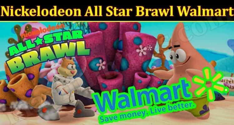 Nickelodeon All Star Brawl Walmart (October 2021) Know The Exciting Details!