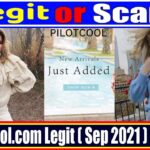 Is Pilotcool Legit (October 2021) Get Authentic Reviews!