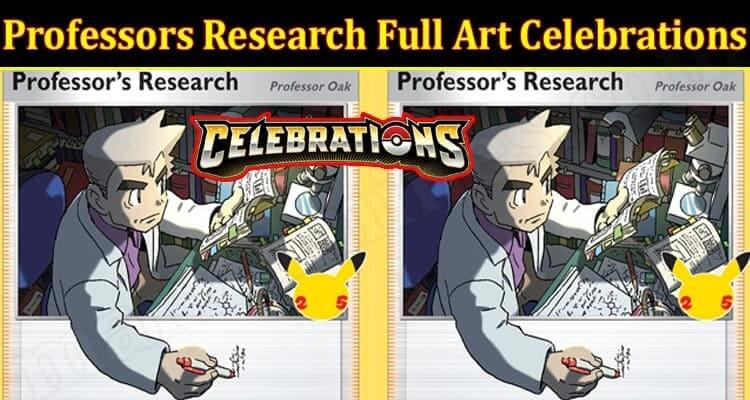 Professors Research Full Art Celebrations (October 2021) Read!