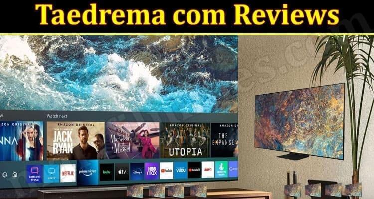 Is Taedrema com Legit (October 2021) Check Reviews Here!