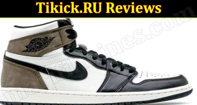 Is Tikick.RU Legit (October 2021) Check Detailed Reviews!