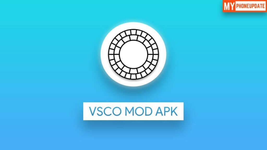 VSCO Mod 232 Apk (October 2021) Check the Full Information!